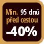 Při objednání minimálně 95 dnů před zahájením pobytu získáte slevu 40% z celé ceny ubytování.